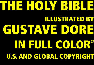 The Holy Bible Illustrated by Gustave Dore in Full Color